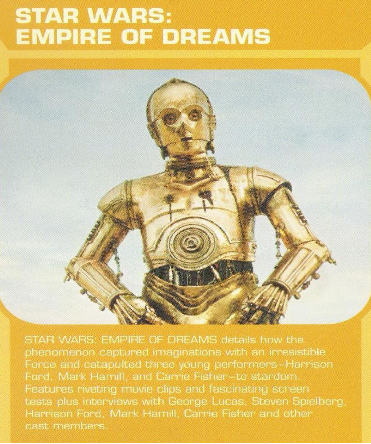 Star Wars - Empire Of Dreams  The Story of the 'Star Wars' Trilogy